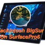 Microsoft Surface Pro5でHackintosh BigSurに成功しました。
